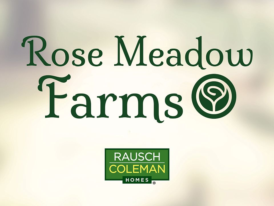 Rose Meadow Farms By Rausch Coleman Homes Houston In Tomball Tx Zillow